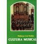 Cultura Musical Iii: Waldemar Axel Roldán