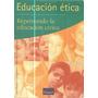 Educacion Etica Edicion 1996 Edit Troquel