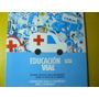 Libro Educacion Vial Salud En El Transito 2011