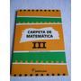 Carpeta De Matemática Iii - Santillana