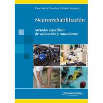 Neurorrehabilitación, Métodos De Valoración Y Tratamiento