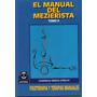 Manual Del Mezierista, Tomo 2 - Ed. Paidotribo