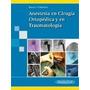 Anestesia En Cirugia Ortopedica Y En Traumatologia (rus