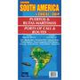 Sudamérica: Mapa De Puertos Y Rutas Marítimas De Cruceros