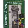 Buenos Aires Guia Del Placer Por Ludueña Y Osa