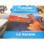 Turismo En La Argentina--la Nacion