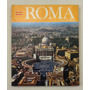 Roma En Colores. Vaticano. Capilla Sixtina - Pavilo