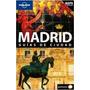 Madrid Guias De Ciudad Lonely Plenet + Mapa - Planeta