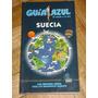Guía Azul. Suecia. 2007/2008. Nueva. 330 Páginas