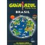 Brasil 2009 (guia Azul) De Luis Mazarrasa Mowinckel