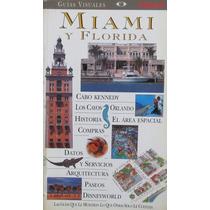 Guias Visuales: Miami Y Florida - Clarín
