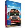 Guatemala 2014 (lonely Planet) De Lucas Vidgen