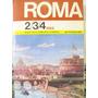 Guia Turistica Roma 2/3/4 Dias 344 Fotocolors C/ Mapa Venezi