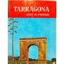 Guia Turistica Tarragona Por Jose M. Espinas Ed Noguer