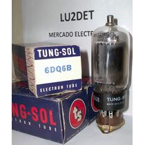 Valvulas Electronicas 6dq6 B / 6gw6 Nos Nib Tung-sol