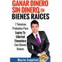 Ganar Dinero Sin Dinero En Bienes Raices - Ebook - Libro Dig