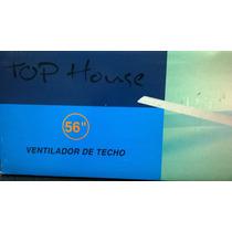Ventilador De Techo 56 Mod Fc-140 S/luz Top House