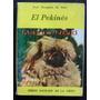 Libro El -perro- Pekinés De Rosa Taragano De Azar - No Envío