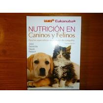 Nutrición En Caninos Y Felinos Case/daristotle/hayek/raasch