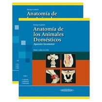 König: Anatomía De Los Animales Domésticos - 2 Volúmenes