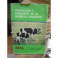 Ragonese Vegetación Y Ganadería En La República Argentina