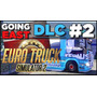 Euro Truck Simulator 2 Going East D L C - Original Pc