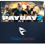 Payday 2 Original Steam - Entrega Inmediata - Malot Games