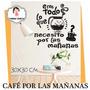 Vinilo Decorativo Cocina Café Por Las Mañanas
