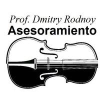 Asesoramiento - Prof. Dmitry Rodnoy - Violin & Cello - Viola