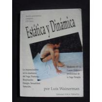 Estatica Y Dinamica, Luis Wainerman