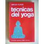 Tecnicas Del Yoga De Mircea Eliade