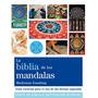 La Biblia De Los Mandalas - Ed. Grupal