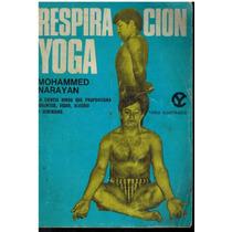 Respiración Yoga Mohammed Narayan Ed Caymi