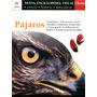 Pájaros - Nueva Enciclopedia Visual Clarín - Estante Ab