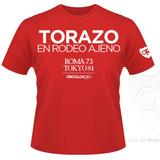 """Remeras Orgullosas """"Torazo"""""""