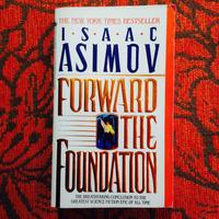 Isaac Asimov.  FORWARD THE FOUNDATION.
