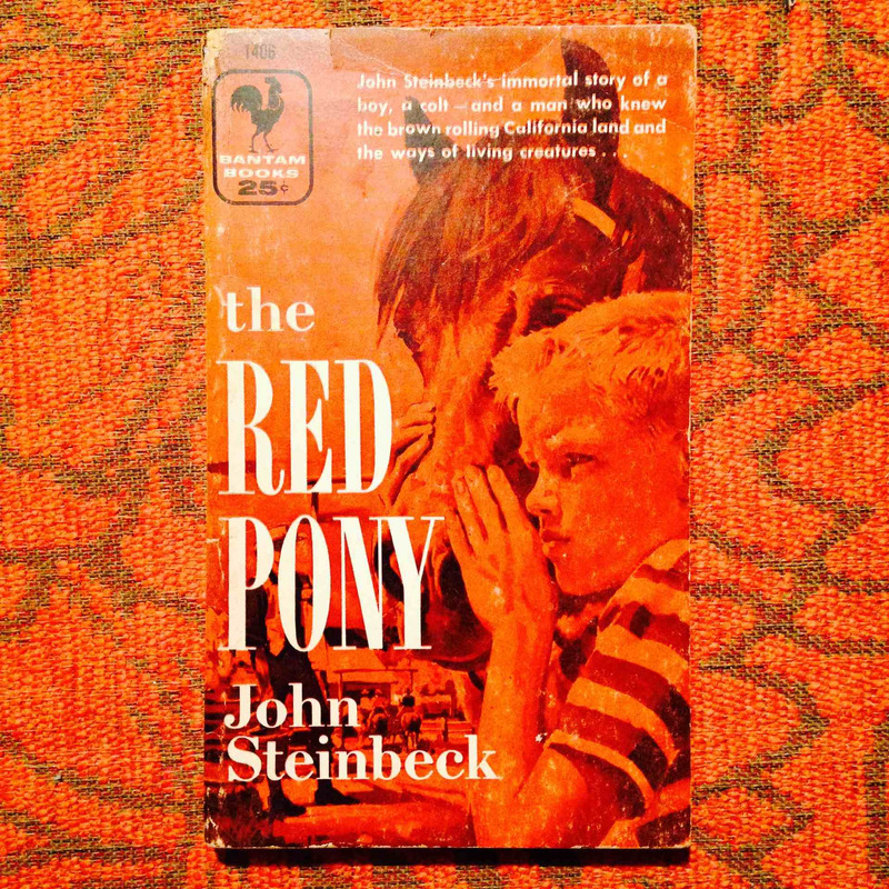 John Steinbeck.  THE RED PONY.