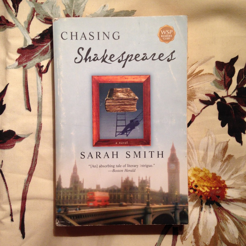 Sarah Smith.  CHASING SHAKESPEARE.