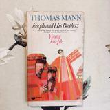 Thomas Mann. JOSEPH AND HIS BROTHERS VOLUME II: YOUNG JOSEPH