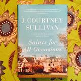 J. Courtney Sullivan. SAINTS FOR ALL OCCASIONS.