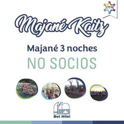 Majané Kaitz 3 Noches No Socios