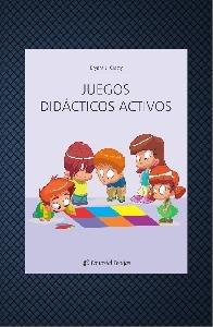 Juegos didacticos activos. Jugar es la forma mas eficaz y...