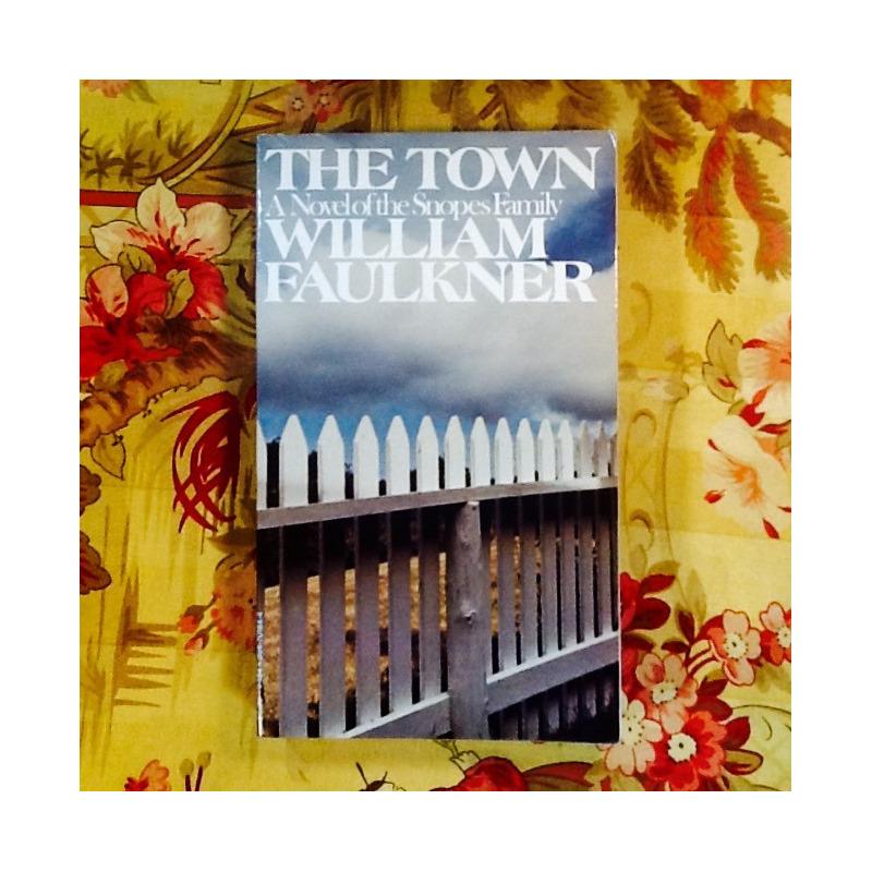William Faulkner.  THE TOWN.