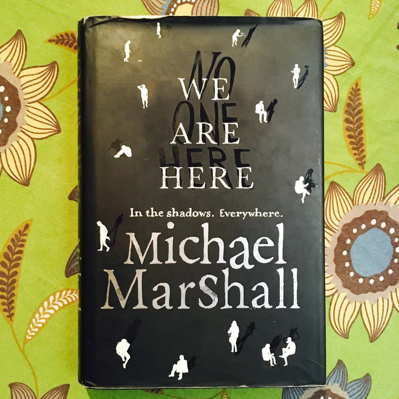 Michael Marshall. WE ARE HERE.