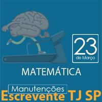 TJ SP Escrevente - Manutenção VUNESP Matemática