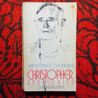 Christopher Isherwood. CHRISTOPHER AND HIS KIND.