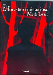 El Forastero Misteriosos de Mark Twain E. Tolemia