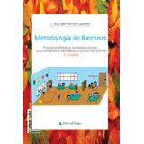 Metodologia de los rincones. Pedrero Lorente, L. Agustin