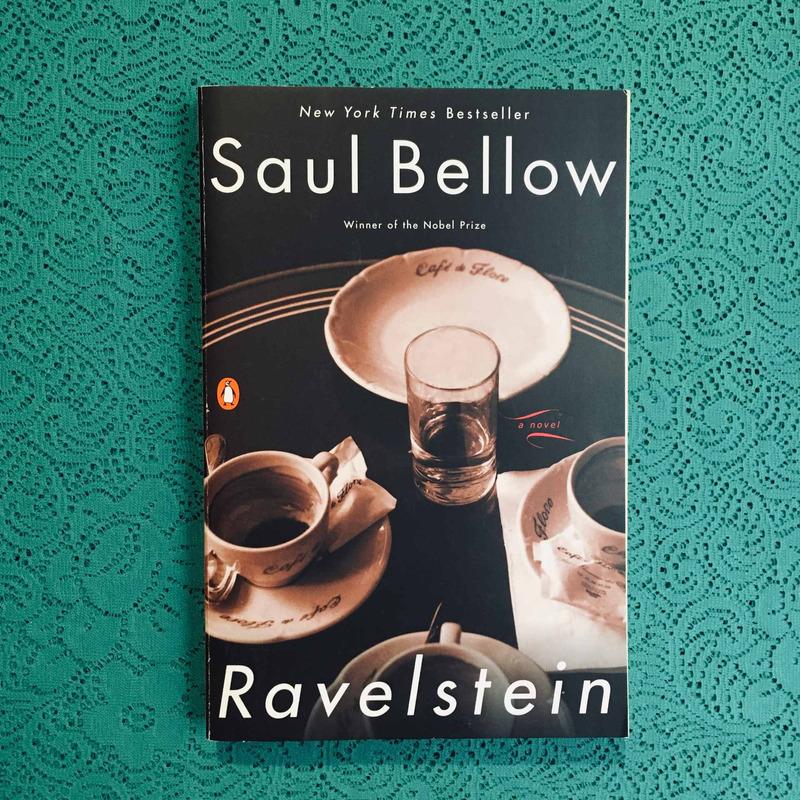 Saul Bellow. RAVELSTEIN.