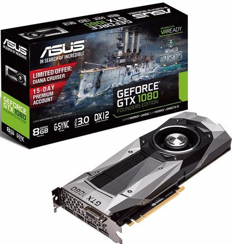 Placa Video Gtx 1080 Asus Nvidia Geforce 4k Vr Founders Ed.